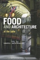 Food and Architecture | Samantha L. Martin McAul0iffe | 9780857857347 | Bloomsbury Publishing PLC