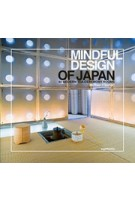 Mindful Design of japan: 40 Modern Tea-Ceremony Rooms | Michael Freeman | 9780957471757