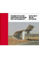 SOVIET BUS STOPS | Christopher Herwig | 9780993191107 | FUEL