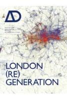 AD 215. London (Re)generation | 9781119993780 | Architectural Design magazine