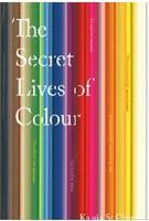 The Secret Lives of Colour   Kassia St Clair   9781473630833   John Murray Publishers