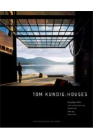 Tom Kundig. Houses | Dung Ngo | 9781568986050