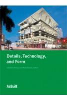 Details, Technology, and Form | AsBuilt series | Christine Killory, René Davids | 9781568989532