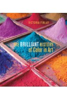 The Brilliant History of Color in Art Victoria Finlay | 9781606064290 | J P GETTY TRUST