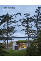 Tom Kundig. Houses 2 | Tom Kundig | 9781616890407 | Princeton Architectural Press