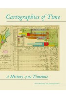 Cartographies of Time. A History of the Timeline | Daniel Rosenberg, Anthony Grafton | 9781616890582