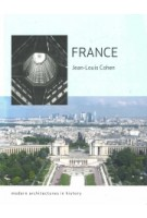 France. Modern Architectures in History | Jean-Louis Cohen | 9781780233543 | Reaktion Books