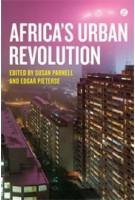 Africa's Urban Revolution | Susan Parnell, Edgar Pieterse | 9781780325200 | Zed Books