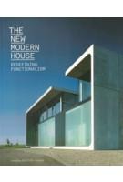 The New Modern House. Redefining Functionalism | Jonathan Bell, Ellie Stathaki | 9781780670256