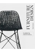 FURNITURE DESIGN. An Introduction to Development, Materials and Manufacturing | Stuart Lawson | 9781780671208