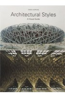 Architectural Styles. A Visual Guide   Owen Hopkins   9781780671635