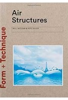 Air Structures (Form + Technique series) | William McLean, Pete Silver | 9781780674827