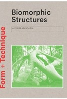 Biomorphic Structures | Asterios Agkathidis | Laurens King Publishing | 9781780679471