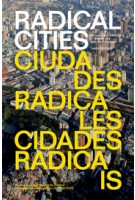 Radical Cities | Across Latin America in Search of a New Architecture | Justin McGuirk | VERSO | 9781781688687