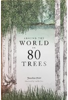 Around the World in 80 Trees | Jonathan Drori, illustrations Lucille Clerc | 9781786271617