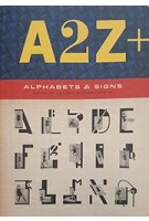 A2Z+: Alphabets and Signs | Julian Rothenstein, Mel Gooding | 9781786271846