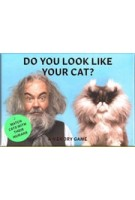 Do You Look Like Your Cat? Match Cats With Their Humans. A Memory Game   Gerrard Gethings, Debora Robertson   9781786277039   Laurence King