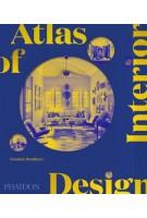 Atlas of Interior Design | Dominic Bradbury | 9781838663063 | PHAIDON