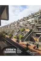 COOK'S CAMDEN The Making of Modern Housing | Mark Swenarton | 9781848222045 | Lund Humphries