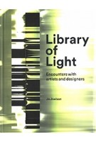Library of Light. Encounters with Artists and Designers   Jo Joelson   9781848222533   Lund Humphries