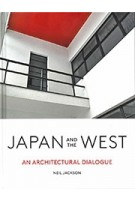 Japan and the West. An Architectural Dialogue | Neil Jackson | 9781848222960 | Lund Humphries