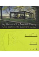 Key Houses of the Twentieth Century. Plans, Sections and Elevations | Colin Davies | 9781856694636