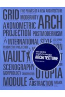 100 Ideas that Changed Architecture | Richard Weston | 9781856697323