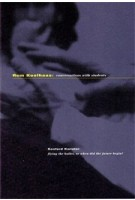 Rem Koolhaas. Conversations with Students | Rem Koolhaas, Sanford Kwinter | 9781885232021