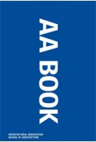 AA Book. Projects Review 2010 | Architectural Association | 9781902902937