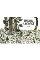 Raising a Forest | Thibaud Herem | 9781908714527
