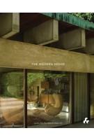 The Modern House | Jonathan Bell, Matt Gibberd, Albert Hill | 9781908967725 | Artifice