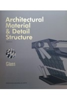Architectural Material & Detail Structure. Glass | Russell Brown | 9781910596326