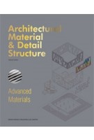 Architectural Material & Detail Structure. Advanced Materials   Eckhard Gerber   9781910596371