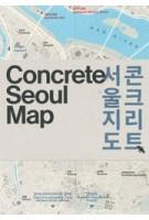 Concrete Seoul Map | Hyon-Sob Kim | 9781912018550 | Blue Crow Media