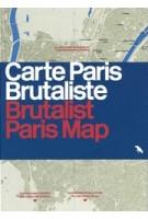 Brutalist Paris Map - Carte Paris Brutaliste | Robin Wilson | 9781912018710 | Blue Crow