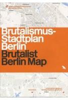 Brutalist Berlin Map | Felix Torkar | 9781912018918 | Blue Crow Media