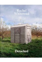 Rachel Whiteread Detached | Briony Fer | 9781935263777
