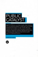 Public Catalyst+drawn | Manuel Bailo Esteve | 9781940291208