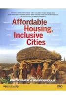 Affordable Housing, Inclusive Cities | Vinayak Bharnes, Shyam Khandekar | 9781941806197 | ORO Editions