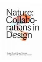 Nature: Collaborations in Design   Matilda McQuaid   9781942303237   Cooper Hewitt