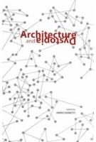 Architecture and Dystopia | Dario Donetti | 9781945150944 | ACTAR