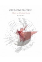 Operative Mapping. Maps as Design Tools | Roger Paez | 9781948765077 | ACTAR