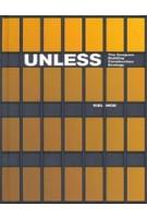 Unless. The Seagram Building Construction Ecology | Kiel Moe | 9781948765398 | ACTAR