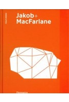 Jakob + MacFarlane   Philip Jodidio, Dominique Jakob   9782081508293   Flammarion