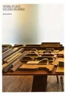 Work-Place. Studio Mumbai | Archizoom | 9782839908740