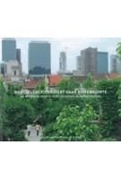 Brussel [Her]verovert haar buitenruimte. De openbare ruimte in de duurzame wijkcontracten | Aglaee Degros, Michiel de Cleene | 9782930774015