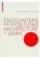 Encounters and Positions, Architecture in Japan | Susanne Kohte, Hubertus Adam & Daniel Hubert | 9783035608465