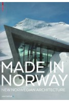 MADE IN NORWAY. New Norwegian Architecture | Ingerid Helsing Almaas | 9783035609783 | Birkhäuser
