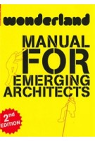 Wonderland | a manual for emerging architects | 2nd edition | Birkhauser