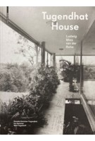 Tugendhat House. Ludwig Mies van der Rohe (New edition) | Daniela Hammer-Tugendhat, Ivo Hammer, Wolf Tegethoff | 9783990435090